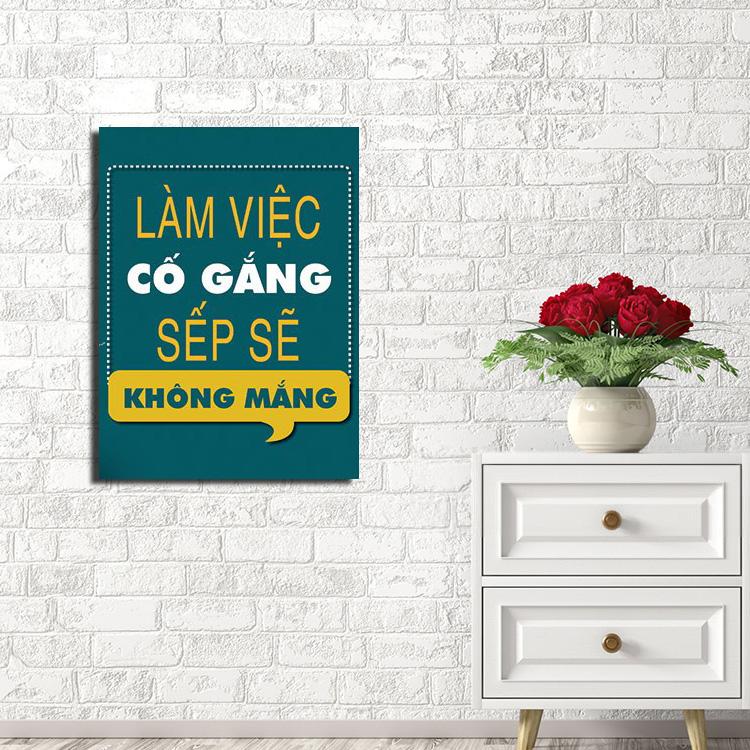 tranh canvas khau hieu treo tuong lam viec co gang sep khong mang